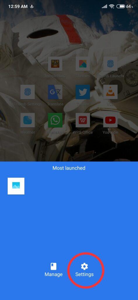 Slide up Thumb Launcher