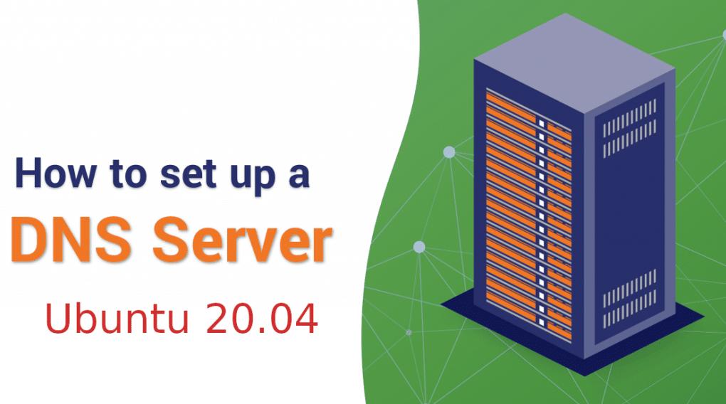 How To Install & Configure Master BIND DNS Server On Ubuntu 20.04