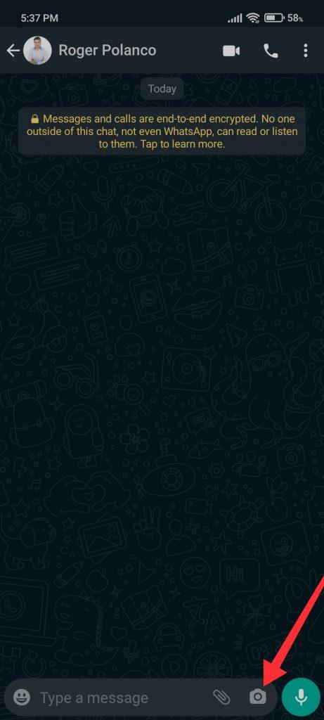 press the camera icon WhatsApp